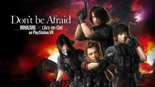 Don't be Afraid -Biohazard® × L'Arc-en-Ciel on PlayStation®VR-